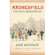 Madresfield by Jane Mulvagh