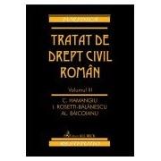 Tratat de drept civil roman. Volumul III.