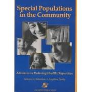 Special Populations in the Community by Juliann G. Sebastian