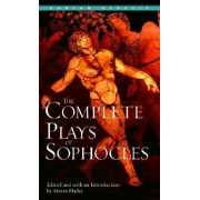Sophocles' Complete Plays by Claverhouse Richard Jebb