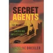 Secret Agents by Madeline Drexler