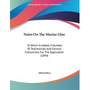 Notes on the Marine Glue by Alfred Jeffery