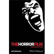 The Horror Film by Rick Worland