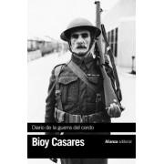 Diario de la guerra del cerdo / Diary of the War of the Pig by Adolfo Bioy Casares