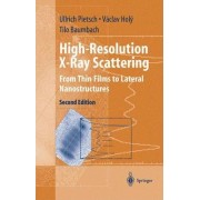 High-resolution X-ray Scattering by Ulrich Pietsch