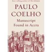 MANUSCRIPT FOUND IN ACCRA c format by Paulo Coelho