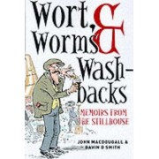 Wort, Worms and Washbacks by John McDougall