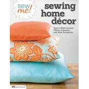 Sew me! Sewing home decor by Choly Knight