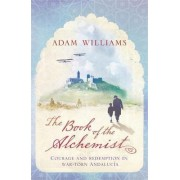 The Book of the Alchemist by Adam Williams