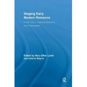 Staging Early Modern Romance by Professor Valerie Wayne
