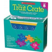 The Trait Crate Grade 8 by Ruth Culham