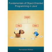 Fundamentals of Object-Oriented Programming in Java by Permanand Mohan