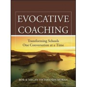 Evocative Coaching by Megan Tschannen-Moran