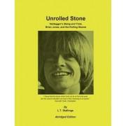Unrolled Stone - Abridged Edition