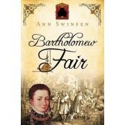 Bartholomew Fair by Ann Swinfen