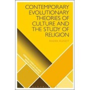 Contemporary Evolutionary Theories of Culture and the Study of Religion by Radek Kundt