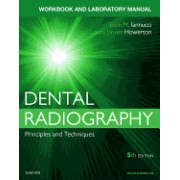 Dental Radiography: A Workbook and Laboratory Manual