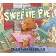 The Misadventures of Sweetie Pie by Chris Van Allsburg