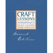 Craft Lessons by Ralph Fletcher