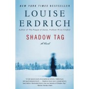 Shadow Tag by Louise Erdich
