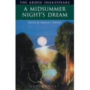 A Midsummer Nights Dream by William Shakespeare