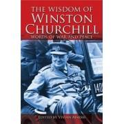 The Wisdom of Winston Churchill by Vivian Marsh