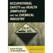 Occupational Safety and Health Simplified for the Chemical Industry by Frank R. Spellman