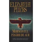 Mormantul pasarii de aur - Elizabeth Peters