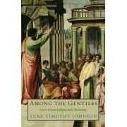 Among the Gentiles by Luke Timothy Johnson