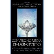 Converging Media, Diverging Politics by David Skinner