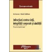 Infractiuni contra vietii integritatii corporale si sanatatii - Lia Savonea Daniel Gradinaru