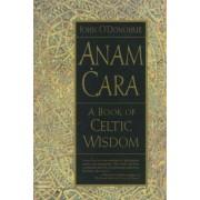Anam Cara by John O'Donoghue
