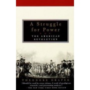 A Struggle for Power by Theodore Draper