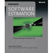 Steve McConnell Software Estimation: Demystifying the Black Art: The Black Art Demystified (Best Practices)