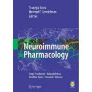 Neuroimmune Pharmacology by Howard E. Gendelman