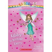 The Magical Crafts Fairies #6: Libby the Writing Fairy by Daisy Meadows