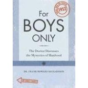 For Boys / For Girls Only: The Doctor Discusses The Mysteries Of Manhood/ Womanhood Real Sex Education From 1952