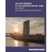 The New Premises of the European Central Bank by Yorck Forster