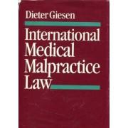 International Medical Malpractice Law by Dieter Giesen