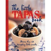 The Little Tapas Book by Murdoch Books Test Kitchen