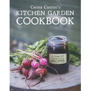 Carina Contini's Kitchen Garden Cookbook by Carina Contini