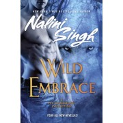 Wild Embrace: A Psy-Changeling Anthology