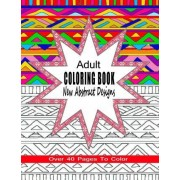 Adult Coloring Book New Abstract Designs by Coloring Books 4 You