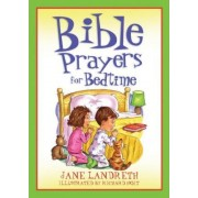 Bible Prayers for Bedtime by Jane Landreth