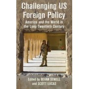 Challenging US Foreign Policy by Bevan Sewell