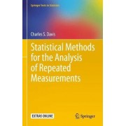 Statistical Methods for the Analysis of Repeated Measurements by Charles S. Davis