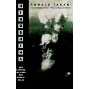 Hiroshima by Professor of Ethnic Studies Ronald T Takaki