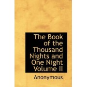 The Book of the Thousand Nights and One Night Volume II by Anonymous