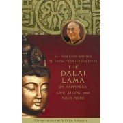 All You Ever Wanted to Know from His Holiness the Dalai Lama on Happiness, Life, Living, and Much More by Rajiv Mehrotra