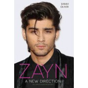 Zayn: A New Direction: The Unauthorised Biography